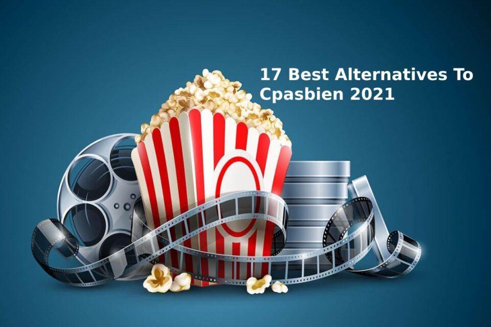 17 Best Alternatives To Cpasbien 2021